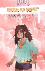 Piper's Book of Piper | s'mb by beautyqueened
