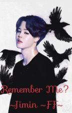 Remember Me? ~ Jimin FF by Ariium