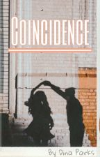 Coincidence by DinaParks
