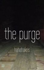 the purge // n.h. (au) by hahahakris