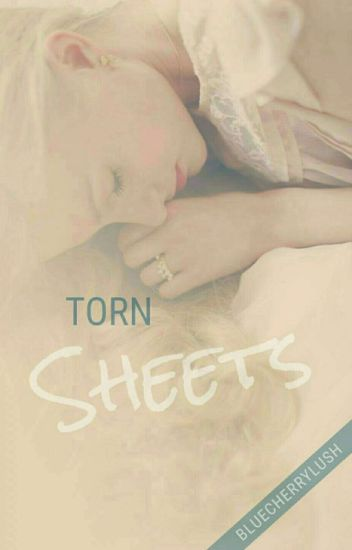 Torn Sheets