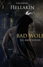 Bad Wolf - Âmes soeurs by Kalypso-II