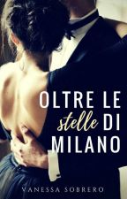 Oltre le Stelle di Milano by agathabrioches