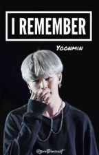 I Remember ≪OS ≫ M.YG x P.JM  by sweetlemonart