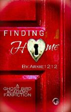Finding Home: A Ghost Bird Fanfiction  by Arkie1212