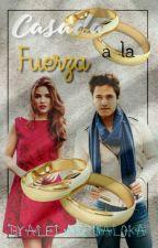 Casada a La Fuerza-Michael Ronda y tu #FuerzaVenezuela by AleLaReinaLoka