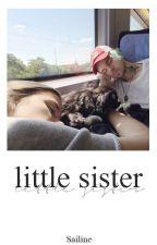 little sister [Tardy] #wattys2017 by Sailine