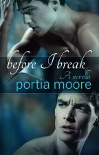 Before I Break 1.5- P. Moore by NephilimSomerholic52