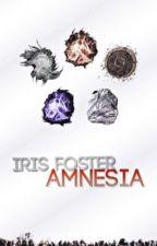 Iris Foster - AMNESIA by missmendes-o-bae