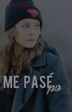 Me pasé po. by nooraxeffy