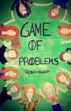 Game of Problems by RonjaLightwood