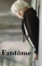 Fantôme [bts.myg] ✔ by smoke_the_jibooty