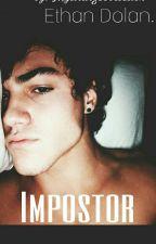 """"""" Impostor """" 《Ethan Dolan》  by mystrangeobssesion"""