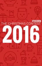 The Christmas Contest 2016 (#TCC2016) by TheChristmasContest