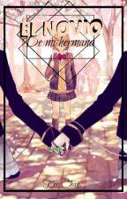 El novio de mi hermana [♦RinxLen♦] by -Kei_Chan-