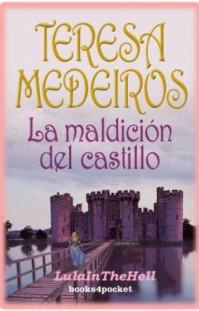 La Maldición Del Castillo by LulaInTheHell