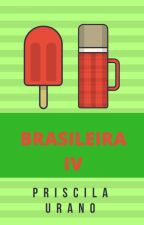 Brasileira IV by PriscilaUrano