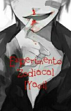 Experimento Zodiacal[YAOI] by _happy_2002_