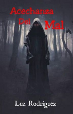 Asechanza Del Mal by luzyamilet