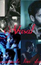 VASAL (a passionate love story)  by AnshikaPaliwal