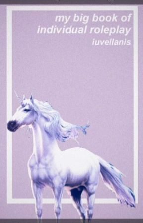 My Big Book Of Individual RP by Iuvellanis