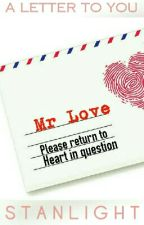 #CollateralBeauty  A letter to you - Mr Love, please return to heart in question by Stanlight