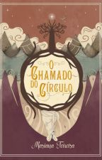 O Chamado do Círculo by MarianaJTeixeira