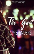 The Great Pretenders by poutySEON