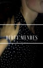 dirty mendes by twinpeakshawn