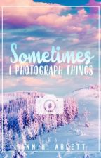 Photography Book - Sometimes I Photograph Things by FinnyH