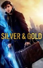 Silver and Gold ❈ Newt Scamander x Reader by Rowan_Cordell