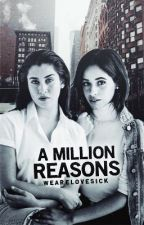 A Million Reasons(CAMREN) by wearelovesick