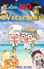 ¡Estas NO son vacaciones! [Yuri on ice] PAUSADA by Marie_5VT
