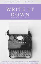 Write It Down Concours  by emithem