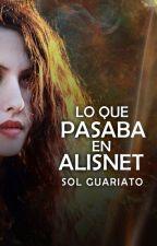 Lo que pasaba en Alisnet. by SolGuariato