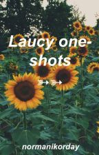 Laucy One-Shots  by normanikorday