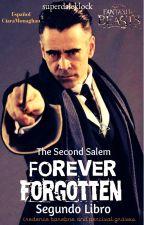 Forever Forgotten (Español) [2do Libro] -Gravebone by CiaraMonaghan