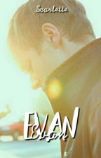 Evan. by ScarletteHarries1