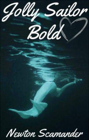 jolly sailor bold newton scamander fishy bits or lady bits