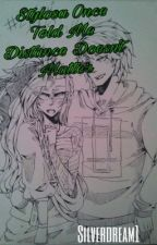 Stylosa Once Told Me Distance Doesn't Matter [Zylpai Oneshots] [DISCONTINUED] by Silverdream1
