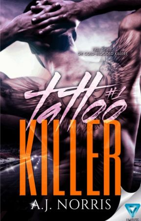 Tattoo Killer (A Tattoo Crimes Novel Book 1) by AJNorris_author