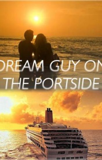 Dream Guy on the Portside