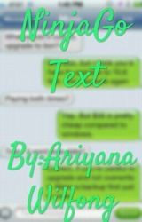 NinjaGo Text! by AriyanaWilfong
