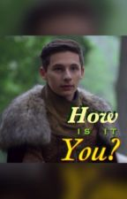 How is it you? (Henry Mills)  by Happyduck5