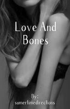 Love And Bones by sumertimedirections