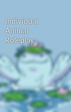 Individual Animal Roleplay by -WolfHound-