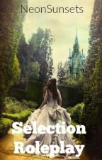 The Selection Roleplay: Gen #1 by NeonSunsets