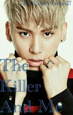 The Killer And Me || SF9 Taeyang by BYOOBIN77