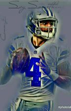 Say Something  | Dak Prescott | COMPLETED by Ronin1025