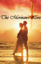 The Mermans love #Wattys2016 by HopelessxXRomantic24